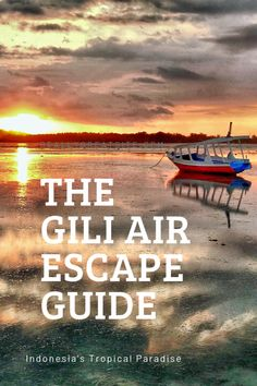 Your Escape Guide To Gili Air: Indonesia's Tropical Paradise Your Escape Guide To Gili Air: Indonesia's Tropical Paradise – This Way To Paradise-Beaches, Islands, And Travel Travel Alone, Asia Travel, Solo Travel, Paradise Beaches, Tropical Paradise, Places To Travel, Travel Destinations, Khao Lak Beach, Lamai Beach