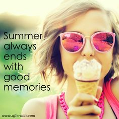 Summer always ends with good memories #summerquote