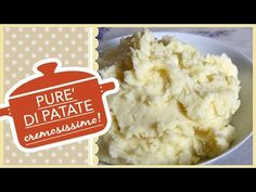 PURE' DI PATATE vellutato e cremoso, ricetta facilissima - YouTube
