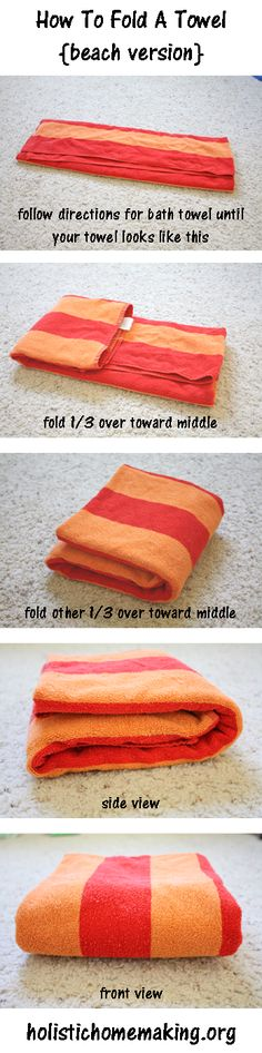 "How To Fold A Towel Tutorial. This is funny because I'm always refolding towels that are ""wrong""."