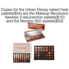 "167 Likes, 6 Comments - makeup dupes  (@makeupdupes.x) on Instagram: ""DUPES FOR THE URBAN DECAY #NAKEDHEAT PALETTEboth the makeup revolution and the Morphe palettes…"""