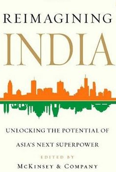 Reimagining India: unlocking the potential power of Asia's next superpower. (Simon & Schuster, A collection of essays by experts on what the new global elite needs to know about modern India. Essay Competition, Modern India, Challenges And Opportunities, Student Work, College Students, Nonfiction Books, Super Powers, Reading Online, Books Online