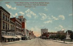 Divided Back Postcard Texas Street looking North from McNeil Street, showing Court House Park and Monument Shreveport, LA Shreveport Louisiana, Old Postcards, Spanish, Southern, Childhood, Texas, Street View, Dreams, Park