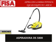 ASPIRADORA DS 5800 Aspira con potencia de 1.400 W-FERRETERIA INDUSTRIAL -FISA S.A.S Carrera 25 # 17 - 64 Teléfono: 201 05 55 www.fisa.com.co/ Twitter:@FISA_Colombia Facebook: Ferreteria Industrial FISA Colombia