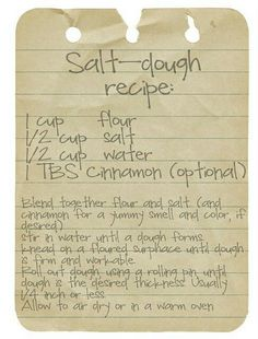 Salt Dough Recipe for home made ornaments (this recipe makes a smaller amount).