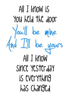 Everything Has Changed - Taylor Swift & Ed Sheeran... just wanna say, the lyrics make me think and compare that to my life...<3