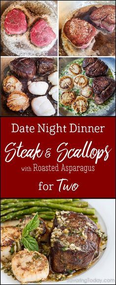 Scampi-Style Steak & Scallops recipe with Roasted Asparagus is an impressive dish, takes only a few minutes to prepare. Tenderloin steak is seared in butter then finished with scallops in accents of lemon zest, white wine, garlic, and fresh basil for surf Dinner Date Recipes, Date Night Recipes, Date Dinner, Anniversary Dinner Recipes, Dinner For One, Steak And Scallops Recipe, Steak Recipes, Seafood Recipes, Noodle Recipes