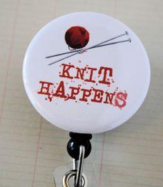 Knit Happens Mylar Covered Badge Reel ID Holder by badgereels