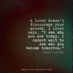 A Lover Doesn't Discourage Your Growth