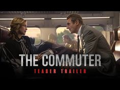 The Commuter (2018 Movie) Official Teaser Trailer - Liam Neeson, Vera Farmiga -- THE COMMUTER – In theaters January 12, 2018. Starring Liam Neeson, Vera Farmiga, Patrick Wilson, Sam Neill, Elizabeth McGovern. Directed by Jaume Collet-Serra. Written by Byron Willinger & Philip de Blasi. | Lionsgate Movies