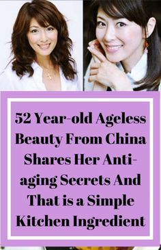 52 Year Old Ageless Beauty From China Shares Her Anti-Aging Secrets And That is a Simple Kitchen Ingredient - better health Diy Beauty Secrets, Beauty Guide, Oil Treatment For Hair, Beauty Regime, Ageless Beauty, How To Treat Acne, Homemade Beauty Products, Anti Aging Skin Care, Beauty Care
