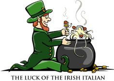 irish italian love this there seems to be a lot of us