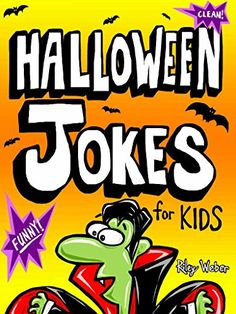 read a free sample or buy halloween jokes for kids by riley weber you can read this book with ibooks on your iphone ipad ipod touch or mac