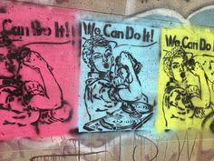 "Rosie ""we can do it"", graffiti, mc, and DJ stencil @ paint Louis. Artist, ET."