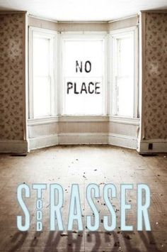 No Place by Todd Strasser.  When Dan and his parents can no longer pay their mortgage, they end up homeless and living in a local tent city. It's a bad situation, and it only gets worse when the leader of the tent city is brutally beaten. Who is trying to shut down the tent city, and why? 2/18/14