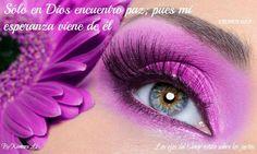 Los ojos del Señor están sobre los justos...Salmos 62:5