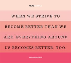 Strive to be better. #HelpingWomenNow