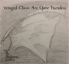 """Tales From A Modern Bard: Make the Villain a Hero Challenge: """"Winged Claws A..."""