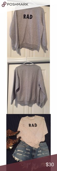 Stylish RAD Graphic Sweater 😎 This sweater is perfect to throw on with shorts or jeans! Super cute. Not listed brand. Has a looser fit like a normal sweater. Great for layering! Brandy Melville Sweaters