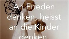 An Frieden denken, heisst an die Kinder denken - Michail Gorbatschow #frieden #gorbatschow #michail #kinder #zitate #besserewelt #bessereweltinfo Religion, Place Cards, Place Card Holders, Social Justice, Quotes, Peace, World, Kids