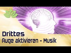 Zirbeldrüse aktivieren - Musik 852 Hz - YouTube
