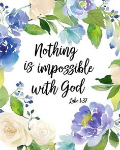 Image result for bible verse and blue and flowers