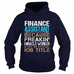 FINANCE-ASSISTANT - Freaking - #zip up hoodies #novelty t shirts. CHECK PRICE => https://www.sunfrog.com/LifeStyle/FINANCE-ASSISTANT--Freaking-Navy-Blue-Hoodie.html?60505
