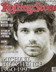 Michael Kelland John Hutchence  was born January 22, 1960.  He died under very mysterious circumstances on or about November 22, 1997 at the age of 37.