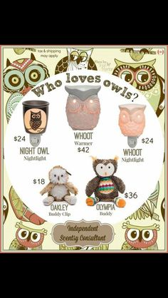 Whooo loves Scentsy?! And owls!! Order Today at: https://danahurlbert.scentsy.us