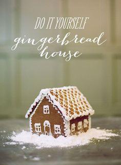 DIY Gingerbread House: http://www.stylemepretty.com/living/2012/12/13/smp-at-home-diy-gingerbread-house/: