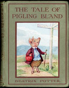 The Tale of Pigling Bland - First edition cover, 1913 Beatrix Potter #Art