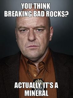Breaking Bad Geology Style