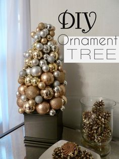 DIY Ornament Tree; for the mantel, like the pinecones too