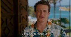 I love Jason Segel
