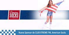 AMERICAN SOCKS NUEVO SPONSOR DE CLUB XTREME FM