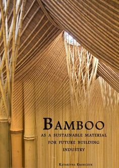 Thesis report at KEA-Copenhagen University of Technology in Constructing Architecture program Architecture Design, Architecture Program, Bamboo Architecture, Sustainable Architecture, Sustainable Design, Amazing Architecture, Sustainable Building Materials, Classical Architecture, Residential Architecture