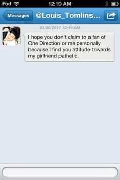 """this is what Louis DM'ed to a """"fan"""" after she called Eleanor an immigrant and told Obama to deport her... the sass master strikes again! GO LOU<3"""