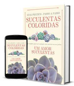 Published: Suculentas ColoridasGuia Prático Passo a Passo Echeveria, Dream Garden, Cactus, Make It Yourself, Blog, Agave, Plantar, Christmas Carol, Succulents Garden
