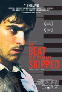 The Beat That My Heart Skipped (Jacques Audiard, 2005) #beatgirl #film #movie #favs #music #heart