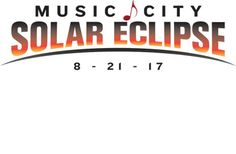 Music City Eclipse - Total Solar Eclipse Activities & Programs | Visit Nashville, TN - Music City