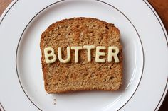 butter on toast - ButterJournal.com