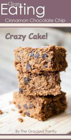 Clean Eating Cinnamon Chocolate Chip Crazy Cake (sub apple sauce for oil & add apples )