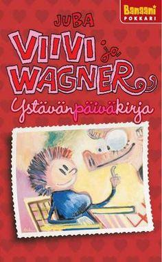 Viivi ja Wagner -pokkari: YstävänPäiväKirja | Tekijä: Juba Tuomola  <3