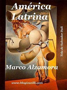 """América Latrina: Existe um """"Plano Vermelho""""? Uma """"Nova Ordem Mundial""""? Escatológica? (Portuguese Edition) by Marco Alzamora, http://www.amazon.com/dp/B00NLZ98MM/ref=cm_sw_r_pi_dp_Qlegub007G8ZQ"""
