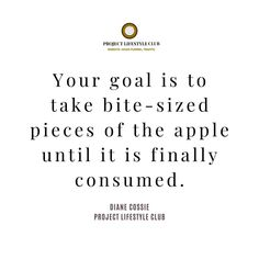 @dianecossie posted to Instagram: When you set out your goals for 2020 think about breaking the big goal down into quarterly goals, then monthly, weekly & daily tasks. Your goal is to tale bite-sized pieces of the apple until it is finally consumed . . . . .  #entrepreneurlifestyle #projectlifestyle #projectlifestyleclub #bosslady #womenwhohustle #beyourownboss #ladypreneur #femalentrepreneur #shemeansbusiness #moneymaker #successquotes #motivationalquotes #womenwithclass #bossbabe #girlboss… Success Quotes, Life Quotes, Lifestyle Club, Uplifting Words, Creating A Business, Be Your Own Boss, Things To Think About, Leadership, Inspirational Quotes