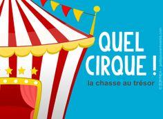 chasse au trésor pour enfants : Quel cirque !
