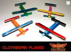 Clothespin Planes, just in time for Disney's Planes: Fire & Rescue http://mamato5blessings.com/2014/07/clothespin-planes-learn-link-linky/