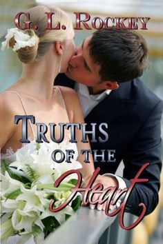 11/08/13 5.0 out of 5 stars Truths of the Heart by G.L. Rockey, http://www.amazon.com/dp/B007LQ7X2E/ref=cm_sw_r_pi_dp_8MAFsb03K2BFG