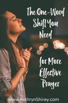 Feel like your prayers aren't being answered? Want to experience more effective prayer? This one-word shift in your prayers will change everything.