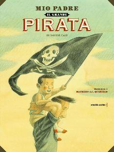 """1 maggio con """"Mio padre il grande pirata"""""""